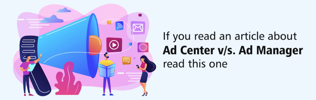 Ads Centre Ads Manager Know Variety of Differences